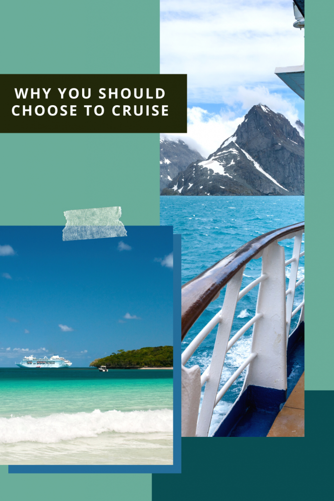 Why you should choose to cruise